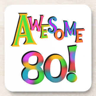 Awesome 80 Birthday T-shirts and Gifts Beverage Coasters