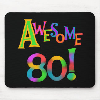 Awesome 80 Birthday T-shirts and Gifts Mouse Pad