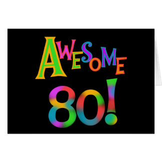 Awesome 80 Birthday T-shirts and Gifts Note Card