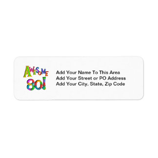 Awesome 80 Birthday T-shirts and Gifts Return Address Label