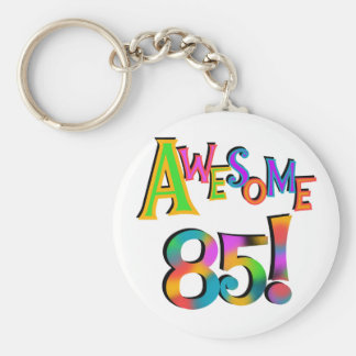 Awesome 85 Birthday T-shirts and Gifts Key Ring