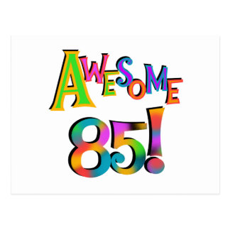 Awesome 85 Birthday T-shirts and Gifts Postcard