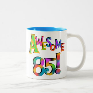 Awesome 85 Birthday T-shirts and Gifts Two-Tone Mug