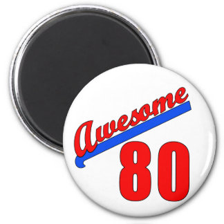 Awesome at 80 Years Old 80th Birthday 6 Cm Round Magnet