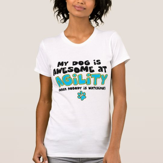 Awesome at Agility T-Shirt
