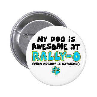 Awesome at Rally-O Pinback Buttons