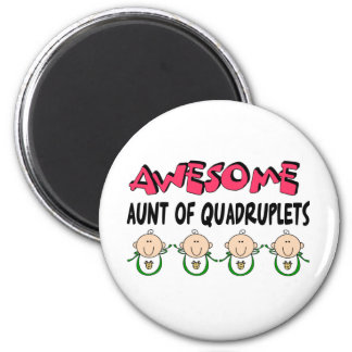 AWESOME Aunt of QUADRUPLETS 6 Cm Round Magnet