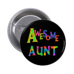 Awesome Aunt T-shirts and Gifts Pin