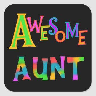 Awesome Aunt T-shirts and Gifts Square Sticker