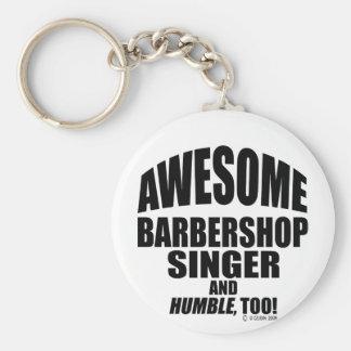 Awesome Barbershop Singer! Basic Round Button Key Ring