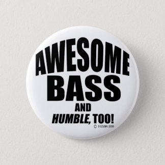 Awesome Bass 6 Cm Round Badge
