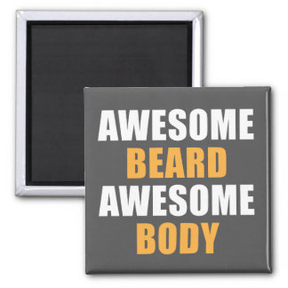 Awesome Beard Awesome Body Magnet