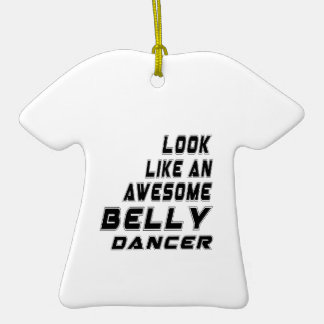 awesome Belly dance Ceramic T-Shirt Decoration