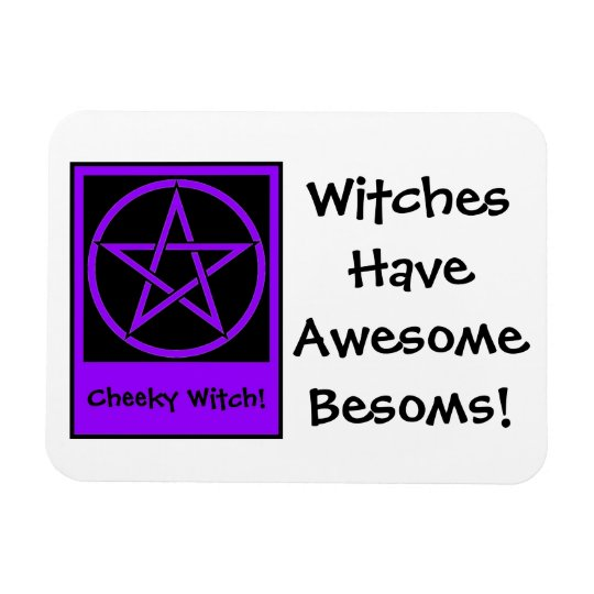 Awesome Besoms! Fridge Magnet by Cheeky Witch