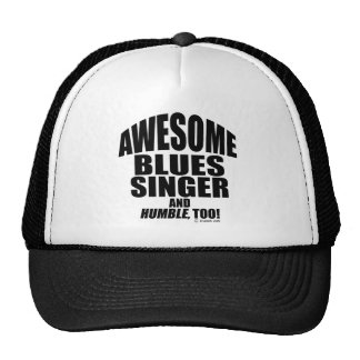 Awesome Blues Singer Cap