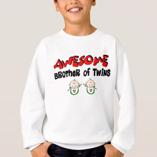 AWESOME Brother of TWINS Sweatshirt