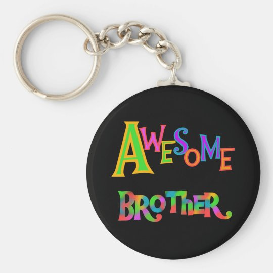 Awesome Brother T-shirts and Gifts Key Ring