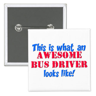 Awesome Bus Driver Pin