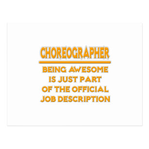 Awesome Choreographer Job Description Postcard