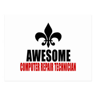 AWESOME COMPUTER REPAIR TECHNICIAN POSTCARD