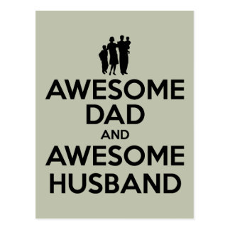 Awesome Dad And Awesome Husband Post Card
