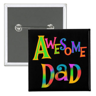 Awesome Dad T-shirts and Gifts Button