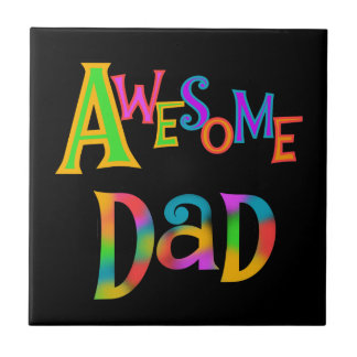 Awesome Dad T-shirts and Gifts Ceramic Tile