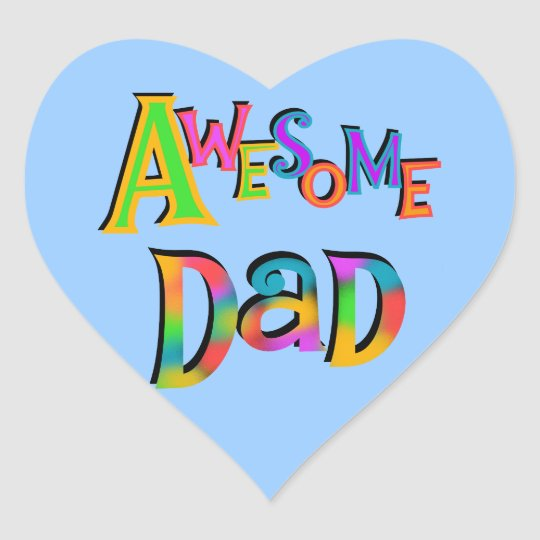 Awesome Dad T-shirts and Gifts Heart Sticker