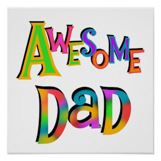 Awesome Dad T-shirts and Gifts Poster
