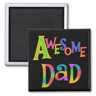 Awesome Dad T-shirts and Gifts Refrigerator Magnet