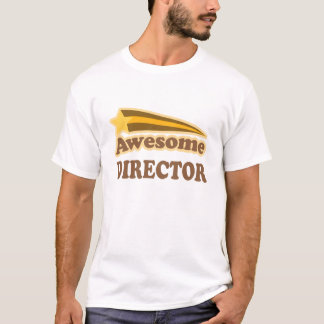 Awesome Director Gift T-Shirt