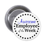 Awesome Employee of the Week 6 Cm Round Badge