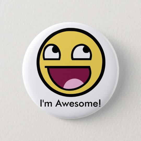 Awesome Face - Im Awesome 6 Cm Round