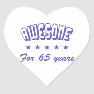 Awesome For 65 Years Heart Stickers