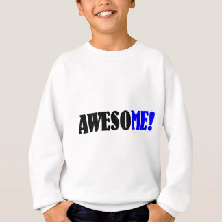 Awesome Funny Design Sweatshirt