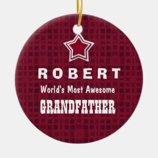 Awesome GRANDFATHER Maroon Background Name A03 Round Ceramic Decoration