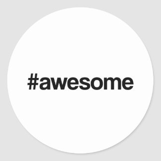 Awesome Hashtag Classic Round Sticker