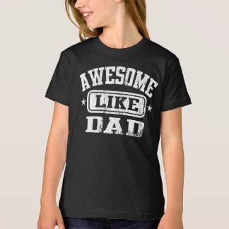 Awesome Like Dad Black T-Shirt