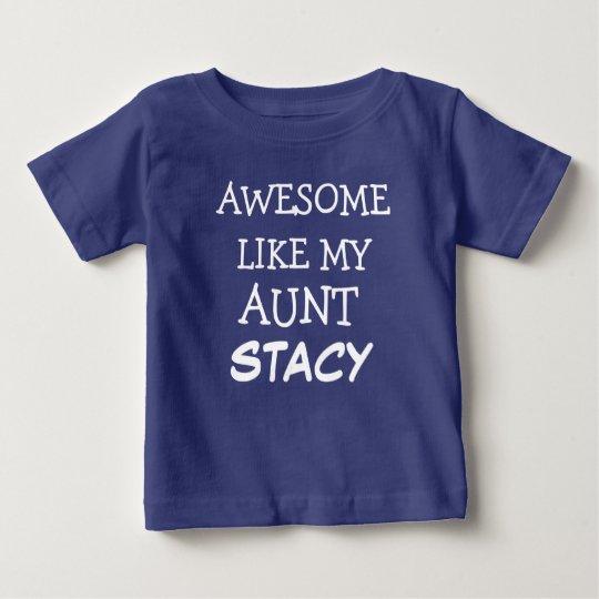Awesome like my aunt custom name baby boy