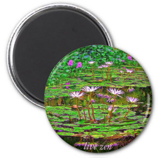 awesome liliies live zen magnet