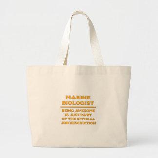Awesome Marine Biologist .. Job Description Bags