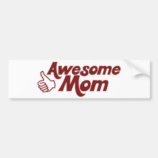 Awesome Mom for Mothers Day Bumper Sticker