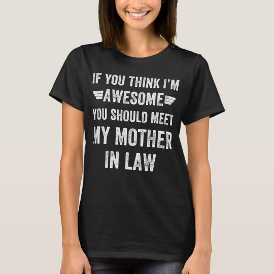 awesome mother in law T-Shirt