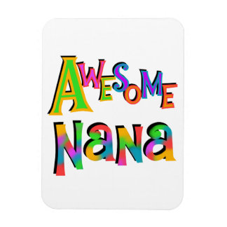 Awesome Nana T-shirts and Gifts Magnet