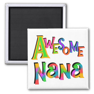 Awesome Nana T-shirts and Gifts Fridge Magnets