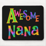 Awesome Nana T-shirts and Gifts Mousepad