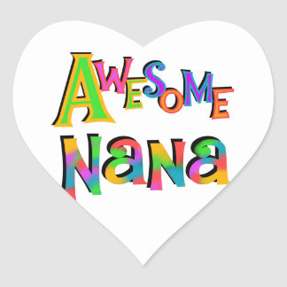Awesome Nana T-shirts and Gifts Heart Stickers