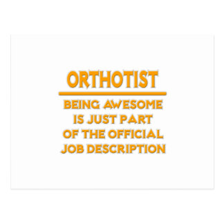 Awesome Orthotist .. Official Job Description Postcard