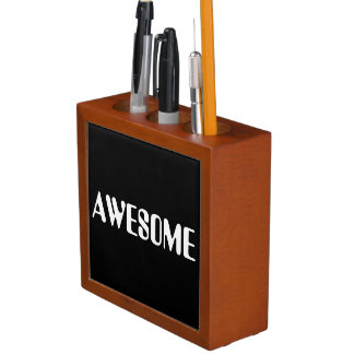 AWESOME PENCIL HOLDER