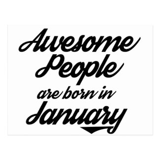Awesome People are born in January Postcard